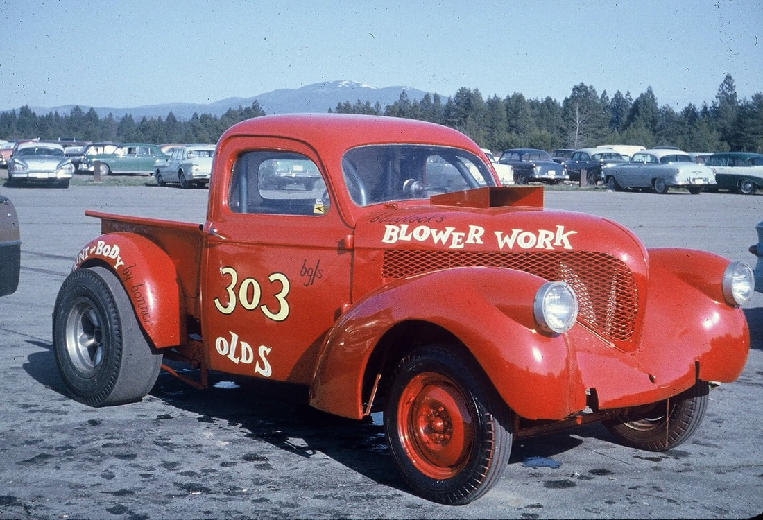 Gassers George Klass Remembers 1941 Oldsmobile Club Coupe A 1937 Or 38 Willys Pick Up Truck B Gas Supercharged And Im Guessing 303 Cubic Inch Engine Looks Like Its An Original Steel Body